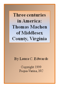 Three centuries in America: Thomas Machen of Middlesex County, Virginia