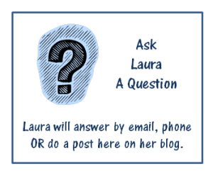 Ask Laura A Question