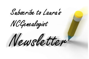 Subscribe to Laura's NC Genealogist Newsletter